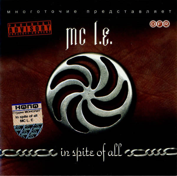 "MC L.E. ""In spite of all"""