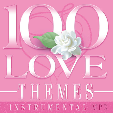 100 LOVE Themes - Instrumental (MP3)